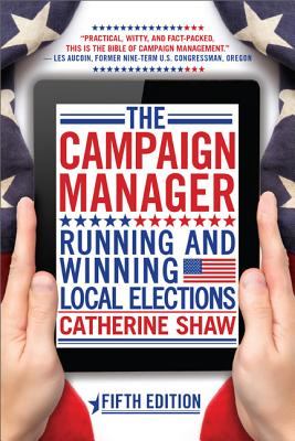 The Campaign Manager By Shaw, Catherine